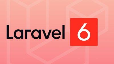 Fitur Baru di Laravel 6.0